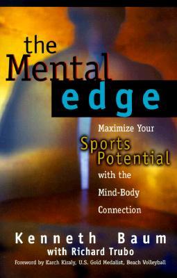 The Mental Edge By Baum, Kenneth/ Trubo, Richard