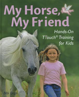 My Horse, My Friend By Degn, Bibi