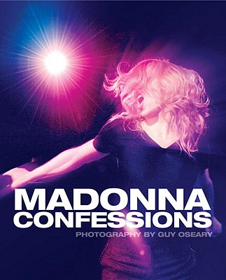 Madonna Confessions By Oseary, Guy (PHT)